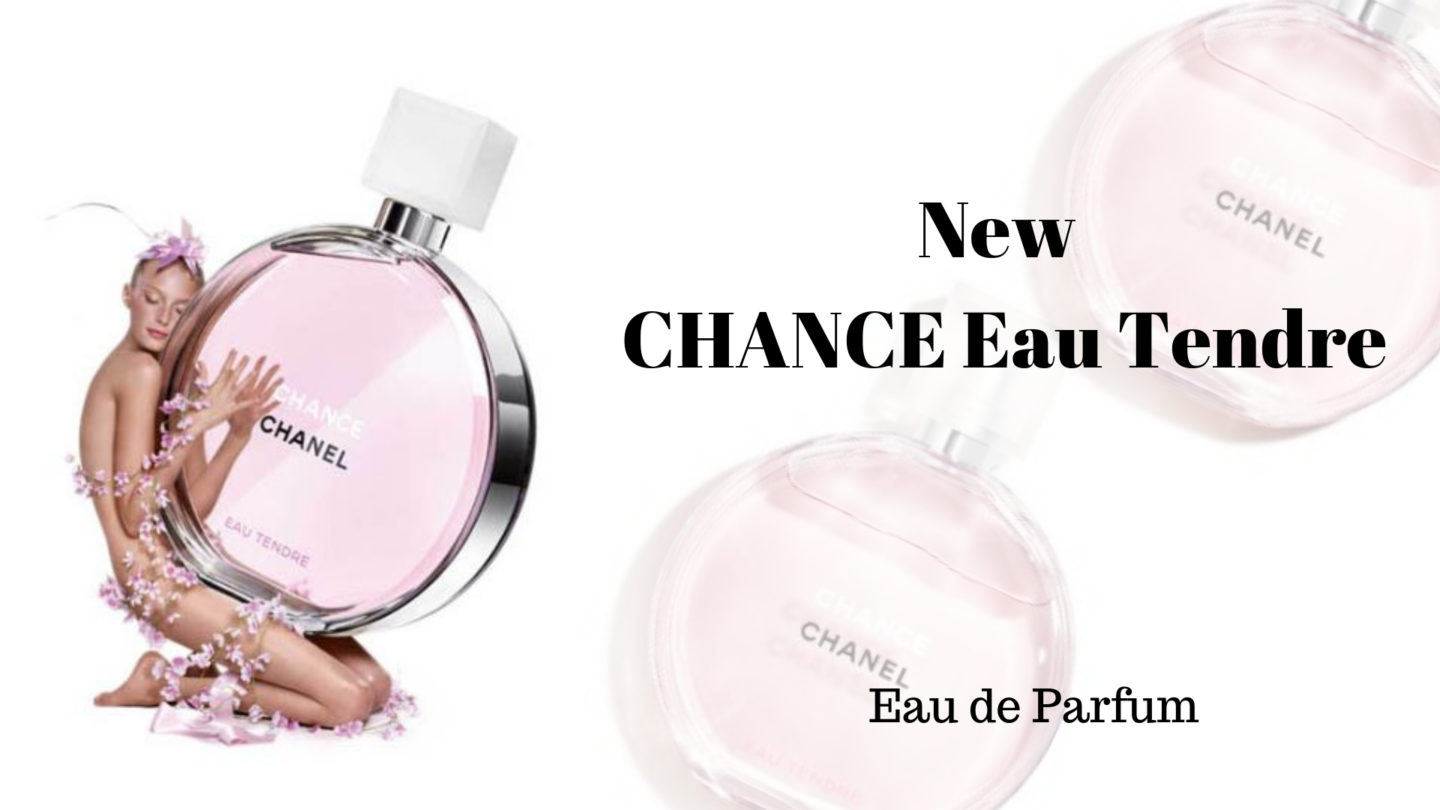 341b36b1e384 A new version of Chanel Eau Tendre launches in January 2019 - Angela ...